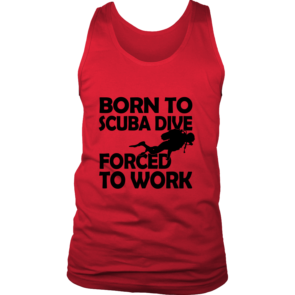 FunkyShirty Born to scuba Dive forced to Work(MEN)  Creative Design - FunkyShirty