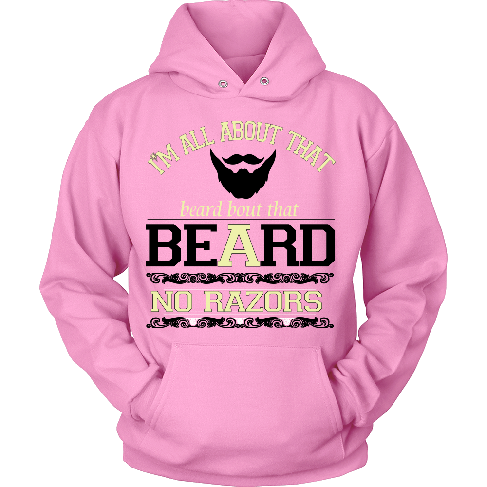 FunkyShirty Im all About That Beard Bout That Beard no Razors  Creative Design - FunkyShirty
