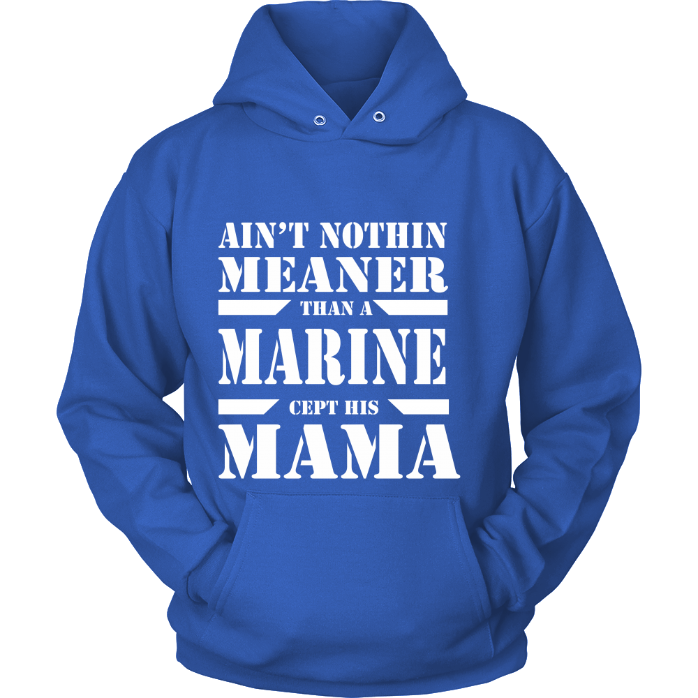 Aint nothin meaner than a marine cept this MaMa