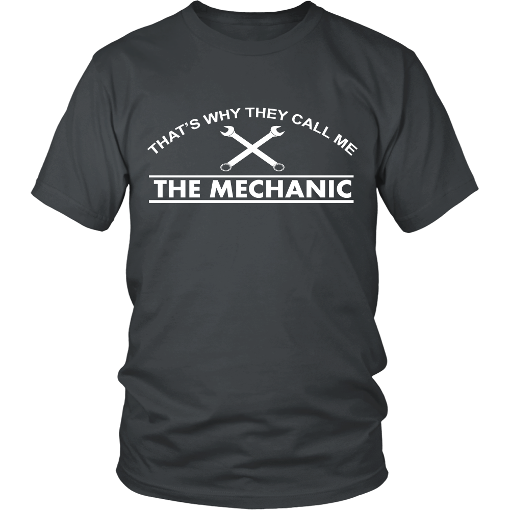 FunkyShirty That's Why They Call me The Mechanic (Men)  Creative Design - FunkyShirty