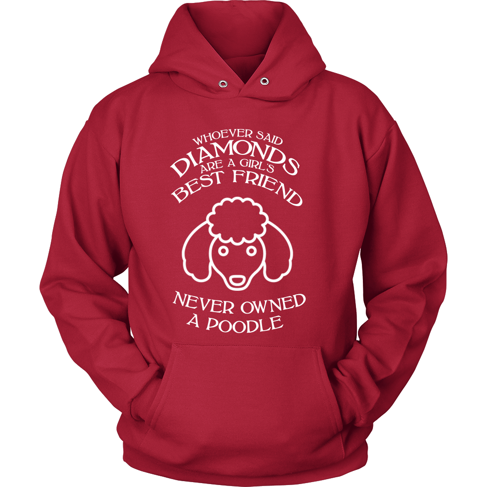 FunkyShirty Whoever said diamonds are a girls best friend never owned a poodle (Men)  Creative Design - FunkyShirty