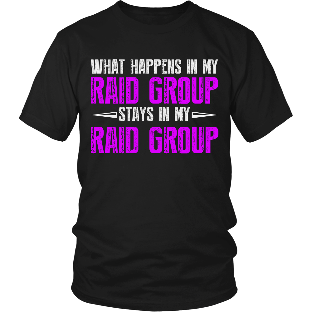 FunkyShirty What Happens in my Raid Group Stays in my Raid Group (Men)  Creative Design - FunkyShirty