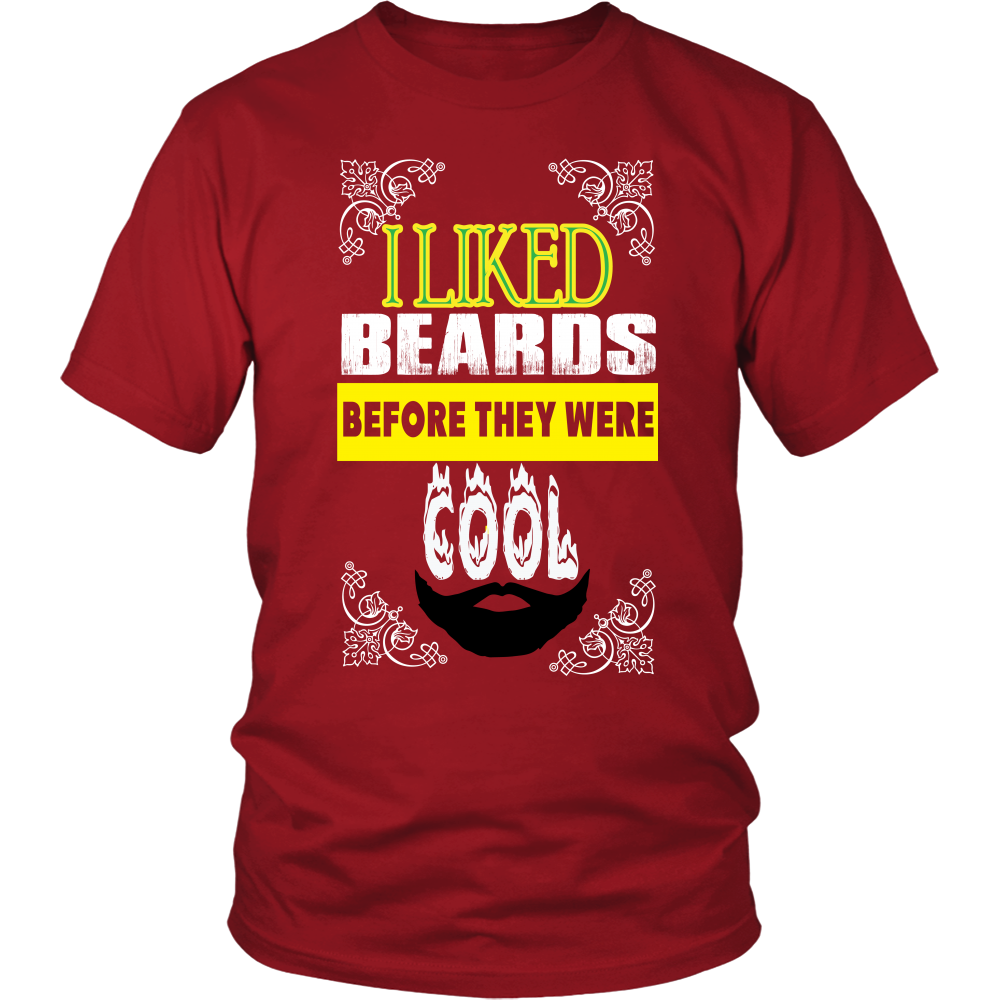 FunkyShirty I Liked Beards Before They Were Cool 2  Creative Design - FunkyShirty