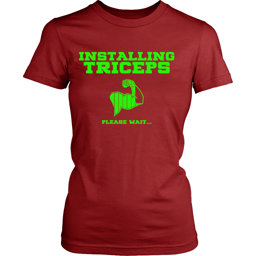 FunkyShirty Installing Triceps Please Wait (Women)  Creative Design - FunkyShirty