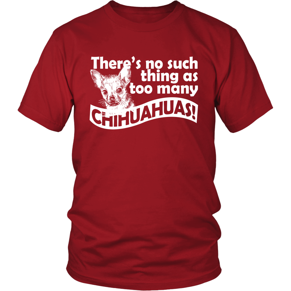 FunkyShirty There's no such Thing as Too Many Chihuahuas! (Men)  Creative Design - FunkyShirty