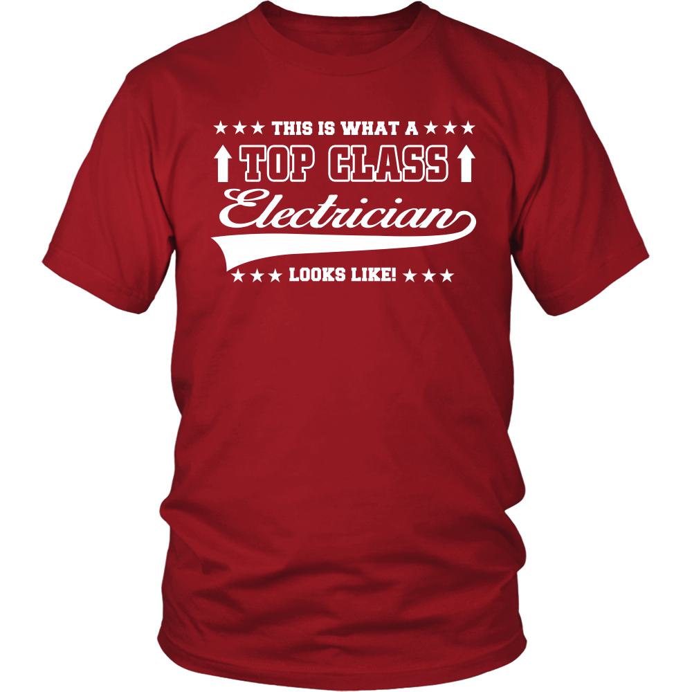 FunkyShirty This is what a Top Class Electrecian looks like (Men)  Creative Design - FunkyShirty