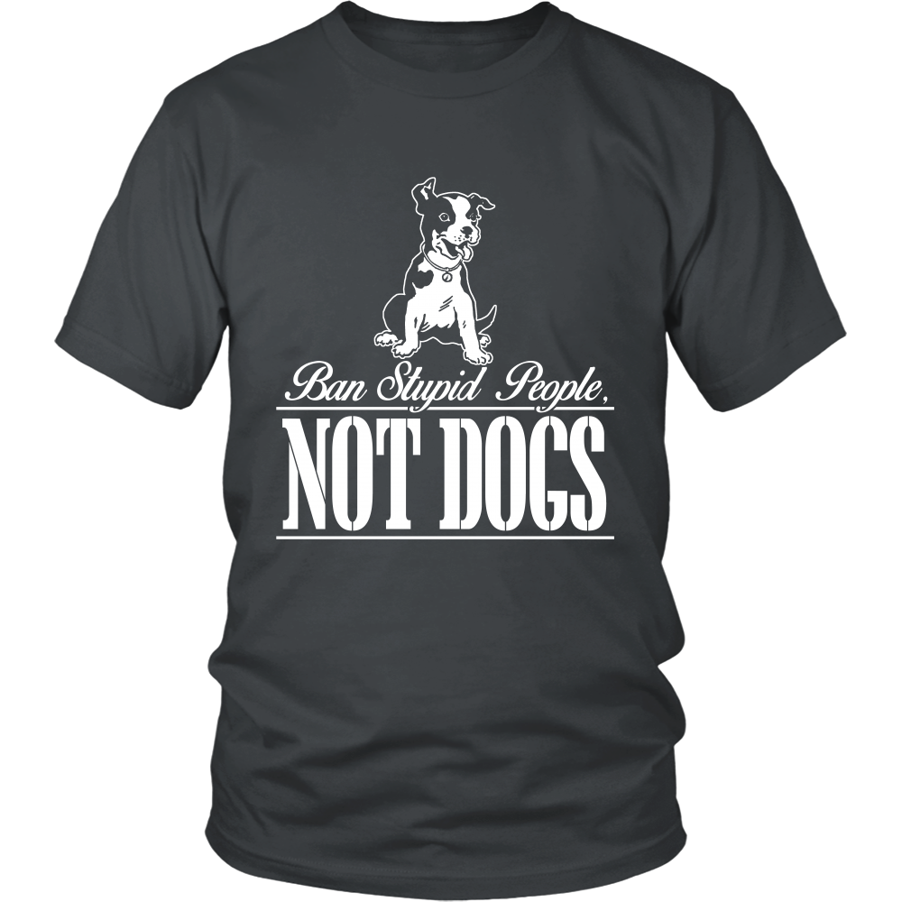FunkyShirty Ban stupid People Not dogs Men)  Creative Design - FunkyShirty