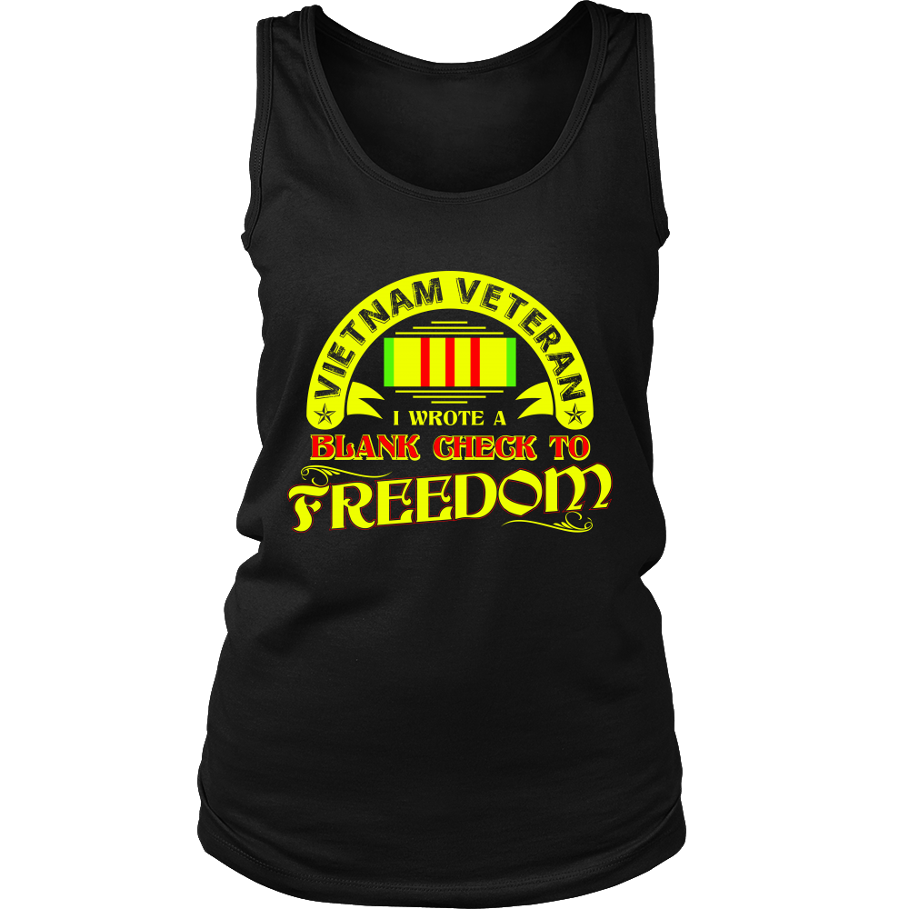 FunkyShirty Vietnam Veteran i Wrote blank check to Freedom (Women)  Creative Design - FunkyShirty