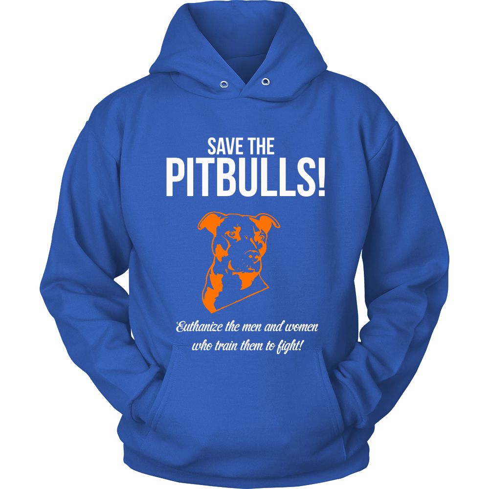 FunkyShirty Save the Pitbulls Euthanize the Men and Women who Train Them to Fight (Women)  Creative Design - FunkyShirty