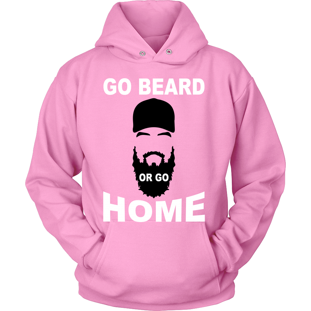 FunkyShirty Go Beard Or Go Home  Creative Design - FunkyShirty