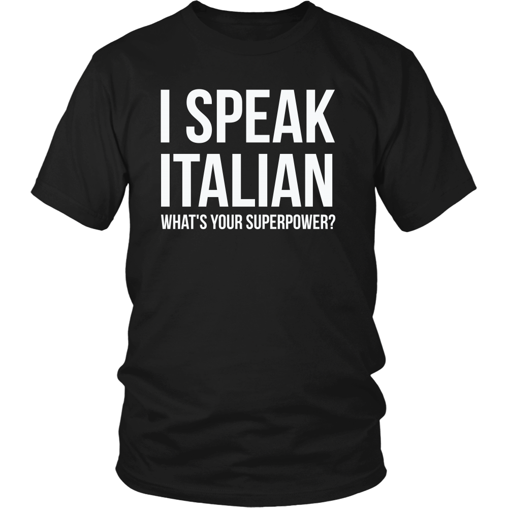 FunkyShirty I Speak Italian what's your Superpower (Men)  Creative Design - FunkyShirty