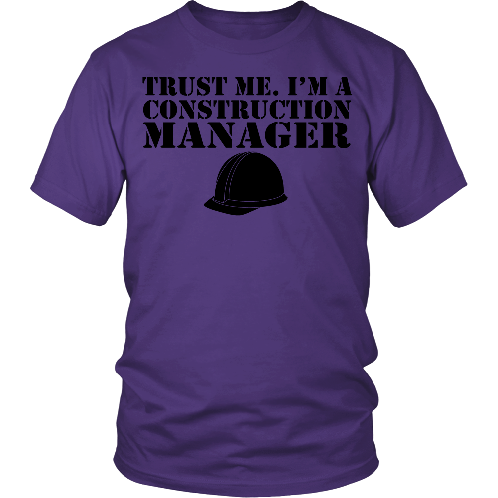 FunkyShirty Trust me. I'm a Construction Manager (Men)  Creative Design - FunkyShirty