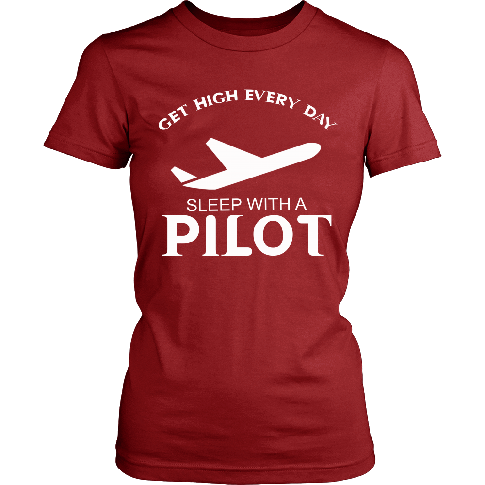 FunkyShirty Get High Every Day sleep with a Pilot (Women)  Creative Design - FunkyShirty