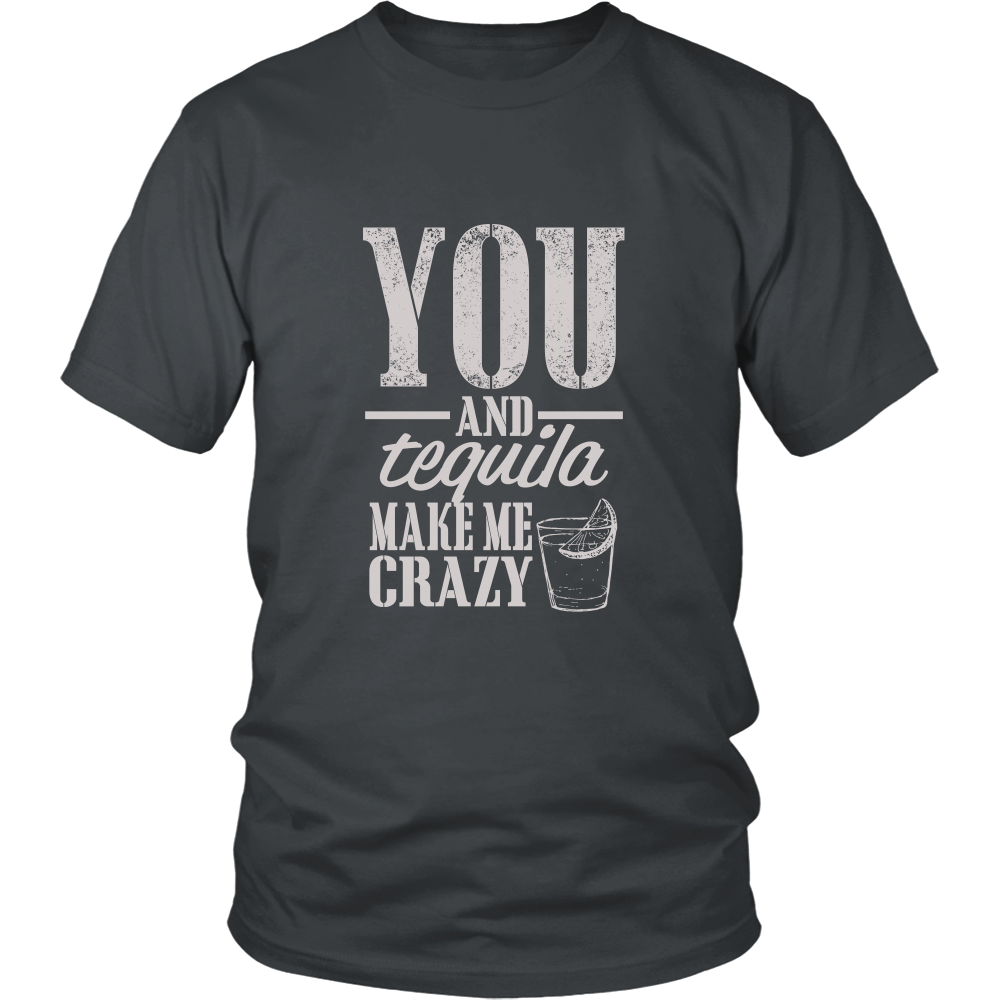 FunkyShirty You and Tequila make me Crazy (Men)  Creative Design - FunkyShirty
