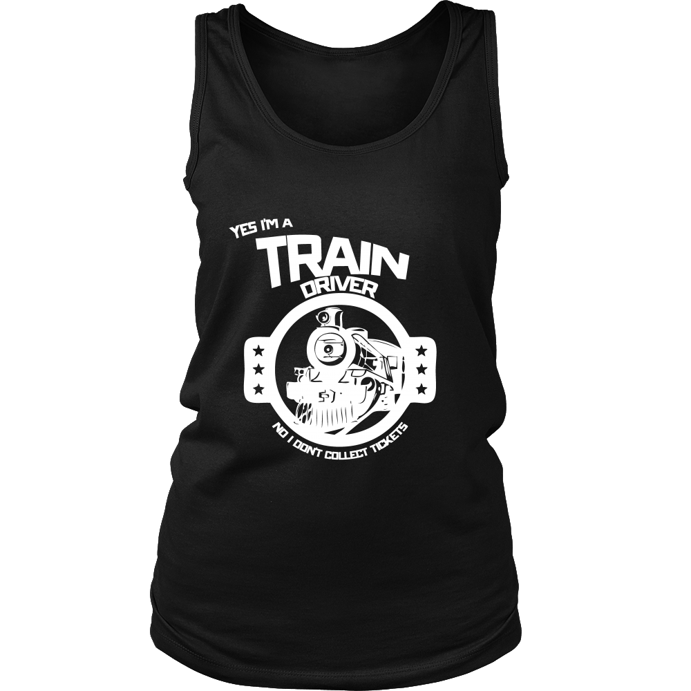 FunkyShirty Train Driver no i Don't Collect Tickets (Women)  Creative Design - FunkyShirty