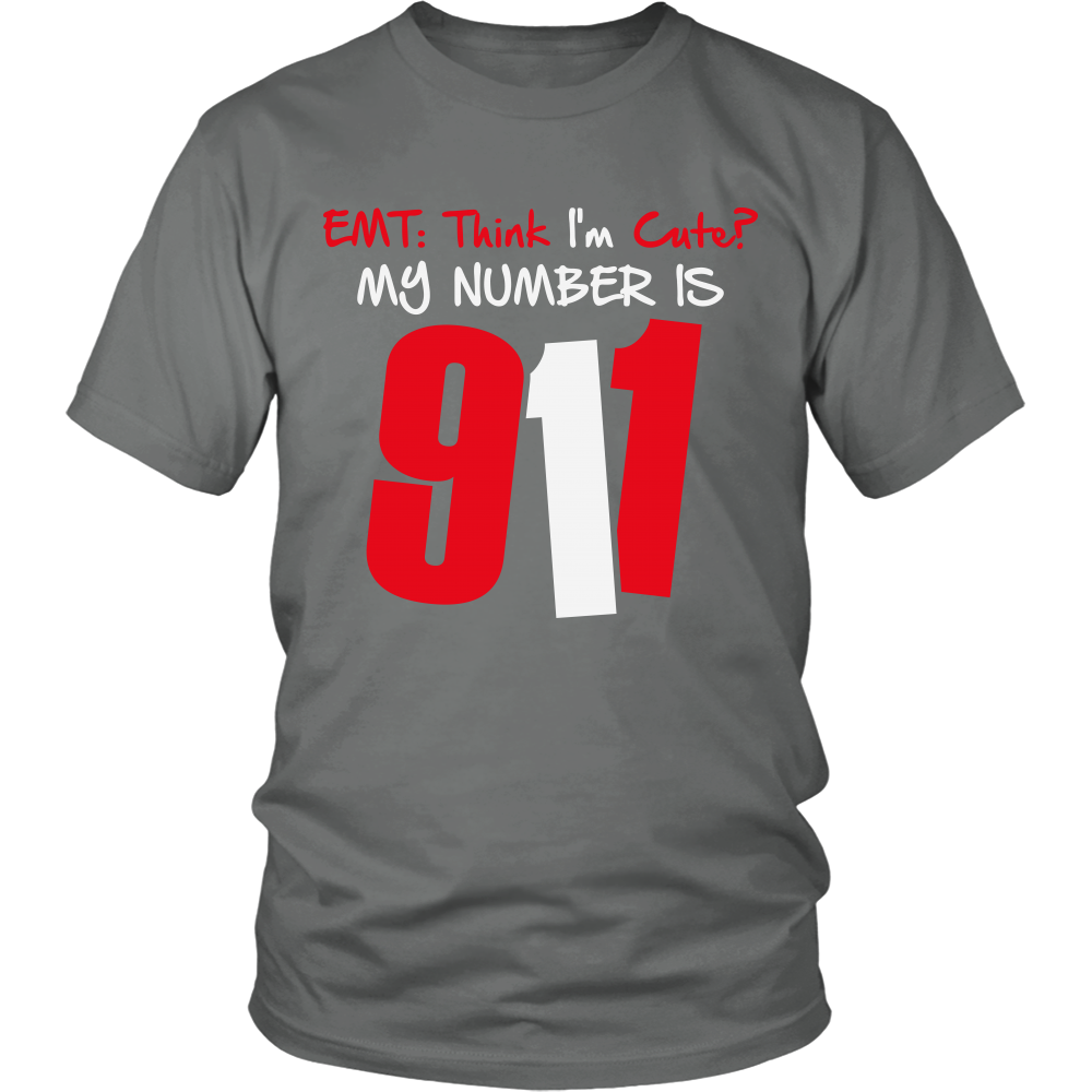 FunkyShirty EMT: Think I'm Cute?my Number is 911 (Men)  Creative Design - FunkyShirty