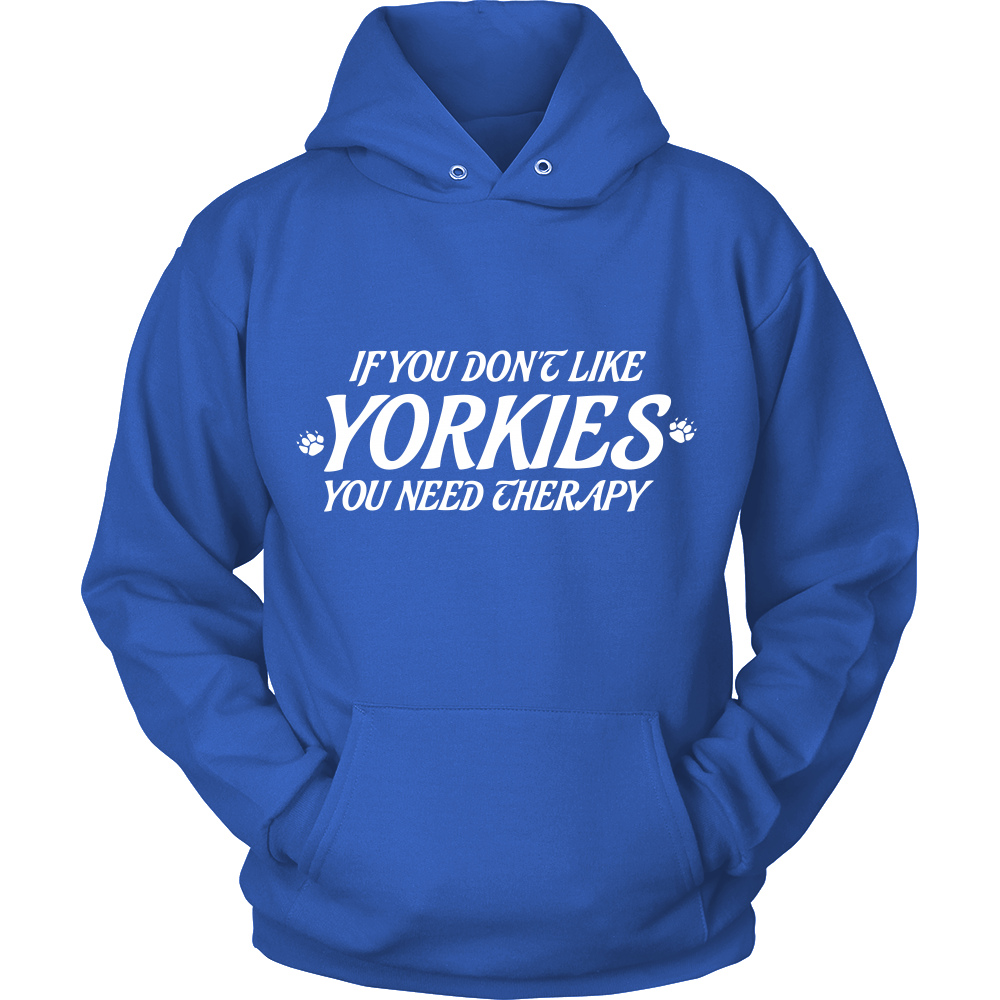 FunkyShirty If you dont like YORKIES you need Theraphy (Men)  Creative Design - FunkyShirty