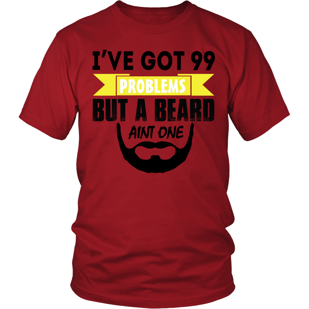 FunkyShirty Ive Got 99 Problems But a Beard Aint One  Creative Design - FunkyShirty