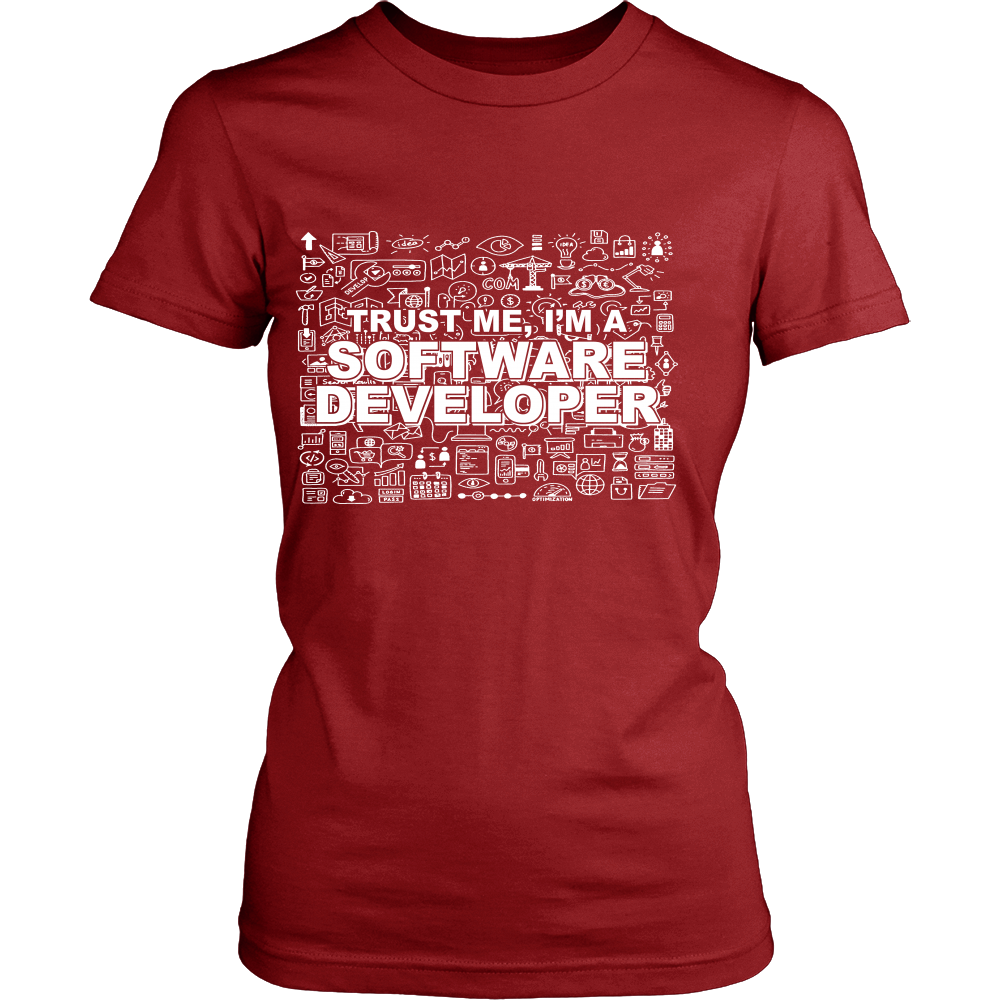 FunkyShirty Trust me Im a Software Developer ( WOMEN)  Creative Design - FunkyShirty