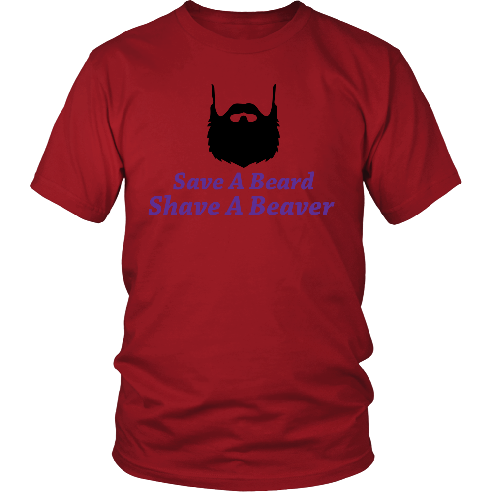 FunkyShirty Save a Beard Shave a Beaver  Creative Design - FunkyShirty