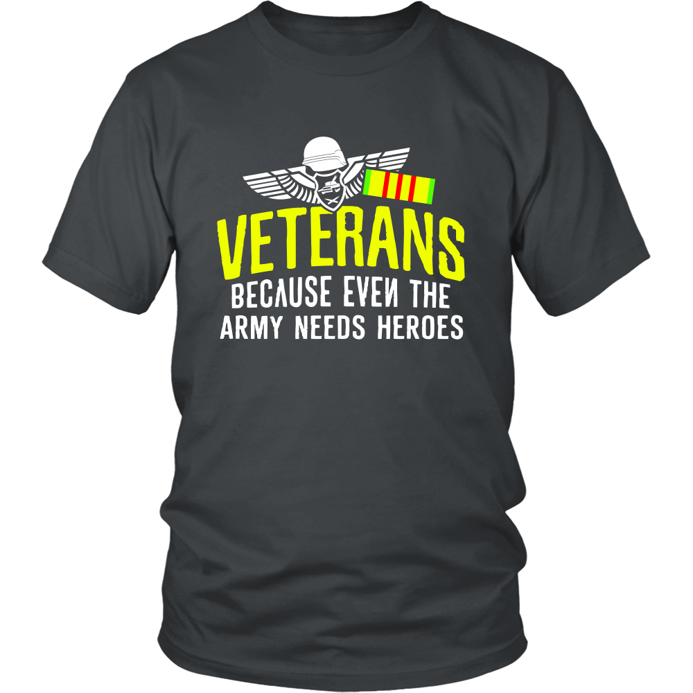 Veterans Because even the army needs Heroes (Men)