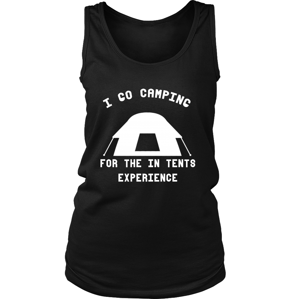 FunkyShirty I Go Camping for the in Tents Experience (Women)  Creative Design - FunkyShirty