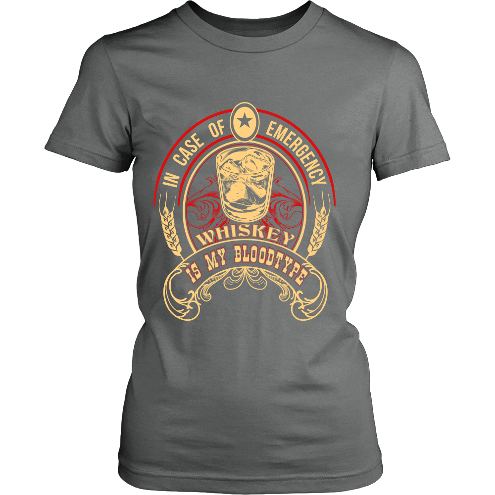 FunkyShirty In Case of Emergency Whiskey is my Blood Type (Women)  Creative Design - FunkyShirty
