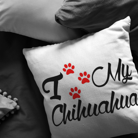 I love my Chihuahua - Pillow