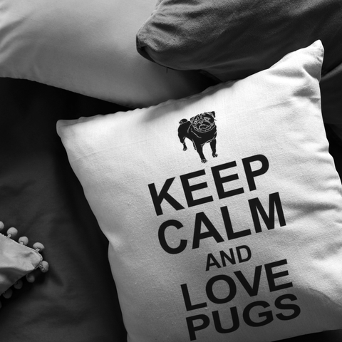 Keep Calm and Love Pugs - Pillow