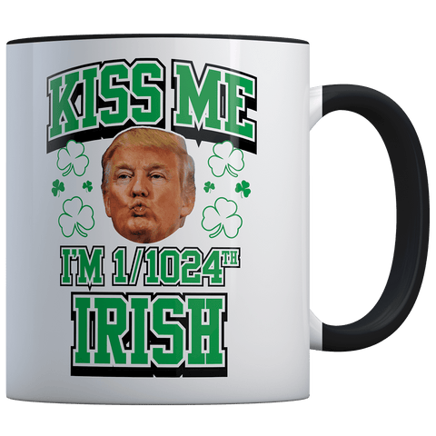 SPD: Kiss Me I'm 1/1024th Irish! (Trump) - Coffee Mug