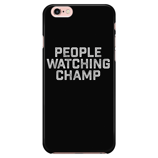 People Watching Champ - Phone case