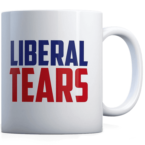 Liberal Tears - Coffee Mug