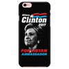 Hillary Clinton for Libyan Ambassador 2017 - Phone case