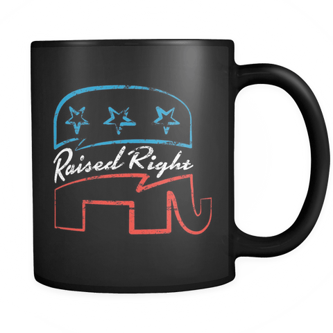 Raised Right - Coffee Mug