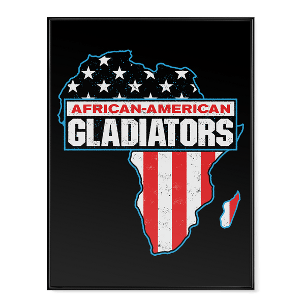 African - American Gladiators - Poster