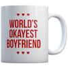World's Okayest Boyfriend - Coffee Mug