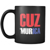 Cuz Murica - Coffee Mug