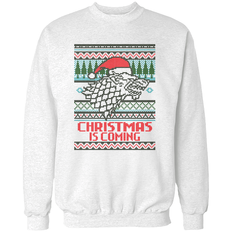 Christmas is Coming Unisex Sweatshirt