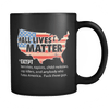 ALL LIVES MATTER - RAW - Coffee Mug