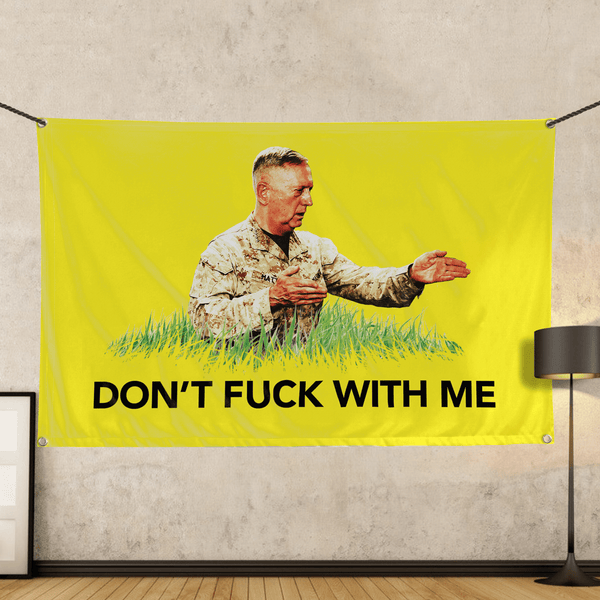 Don't F with Me - Wall Flag
