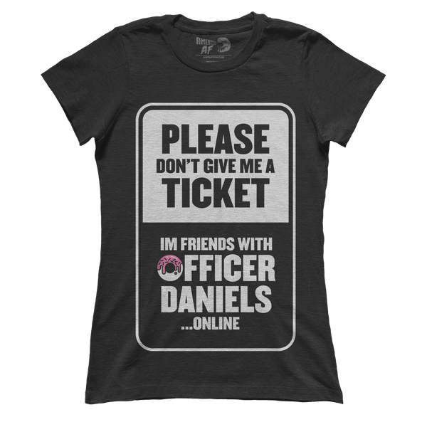 Don't Ticket (Ladies)
