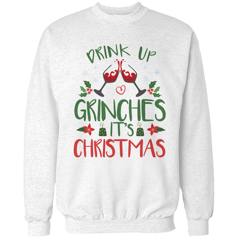 Drink Up Grinches Unisex Sweatshirt