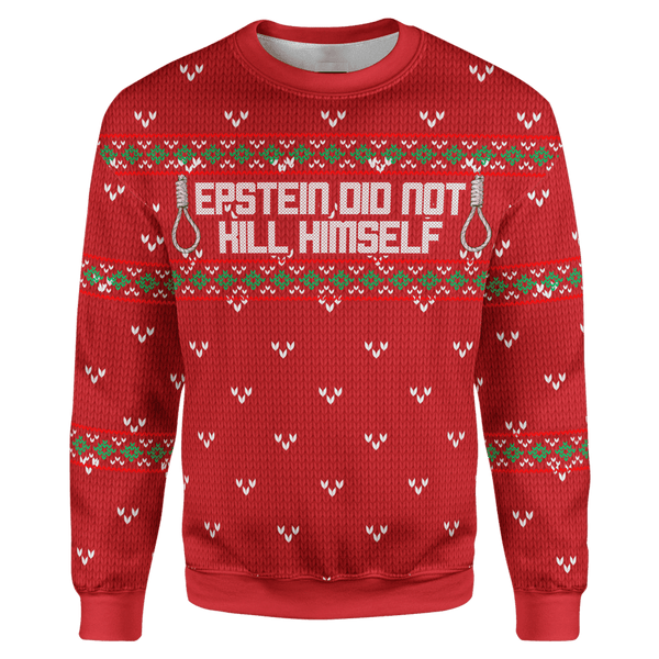 Epstein Didn\u0027t Kill Himself Christmas Sweater