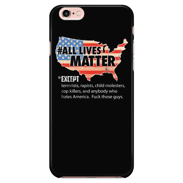 All Lives Matter - Raw - Phone Case