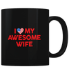 I Heart My Awesome Wife - Coffee Mug