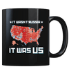 It was US - Coffee Mug