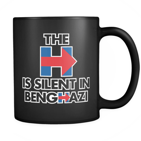 The H is silent in Benghazi - Coffee Mug