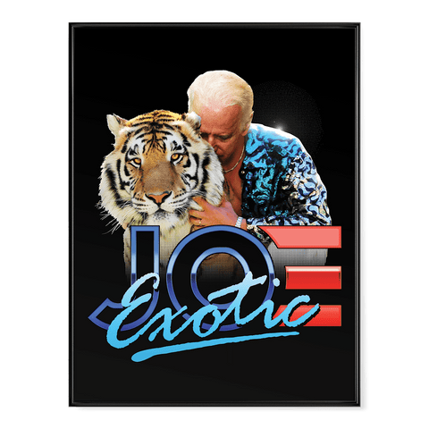Joe (biden) Exotic - Poster