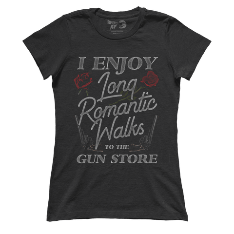 Long Romantic Walks to the Gun Store (Ladies)