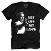 Get Off My Lawn - Clint